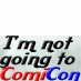 I'm Not Going to ComiCon