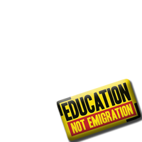Education not Emigration