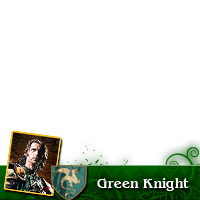 I support the Green Knight!