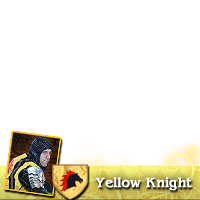 I support the Yellow Knight!