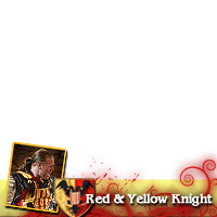 Red & Yellow Knight!