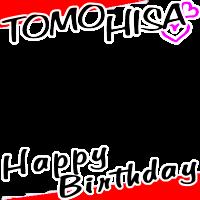 TOMOHISA HappyBirthday