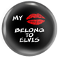 MY LIPS BELONG TO ELVIS