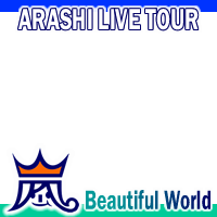 ARASHI  Beautiful World