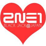 2NE1 BLACK JACK@JAPAN option