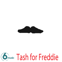 BBC6Music - #TashforFreddie