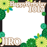 HAPPY BIRTHDAY JIRO 1017