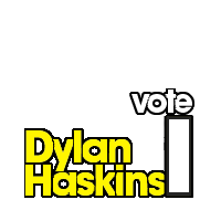 Vote Dylan Haskins No.1