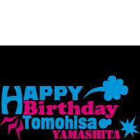 HappyBirthday Tomohisa YamaP