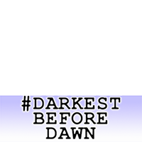 (#)DarkestBeforeDawn Event