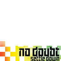 No Doubt- Settle Down