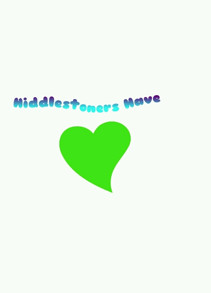Hiddlestoners Have Heart