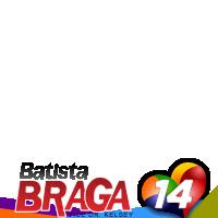 Batista Braga 14 que é bom