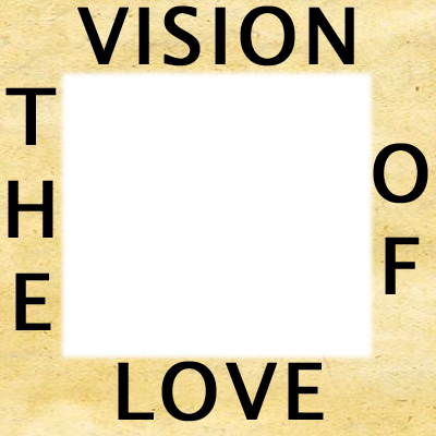The Vision of Love 3
