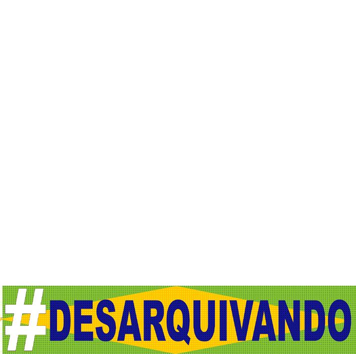 #desarquivandoBR