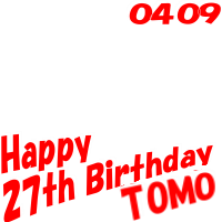 Happy Birthday TOMO