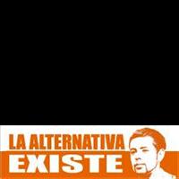 La Alternativa Existe