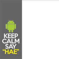 Keep Calm Say Hae - Android