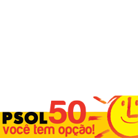 Você tem opção! PSOL 50