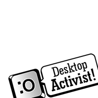 Desktop Activists